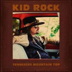 Kid Rock - Tennessee Mountain Top album mp3
