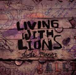 Living with Lions - Dude Manor album mp3