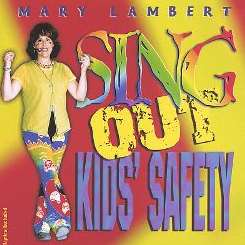 Mary Lambert - Sing out Kids' Safety album mp3