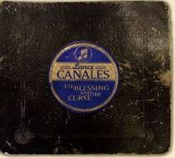 Lance Canales - The Blessing and the Curse album mp3
