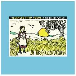 Cleaners from Venus - In the Golden Autumn album mp3