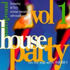 Various Artists - Underground House Party, Vol. 1 [IMG] album mp3