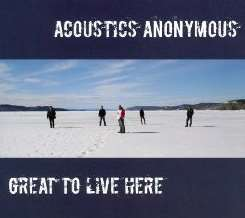 Acoustics Anonymous - Great To Live Here album mp3