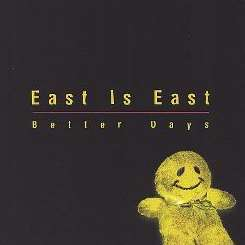 East Is East - Better Days album mp3