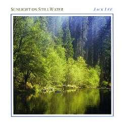 Jack Lee - Sunlight on Still Water album mp3