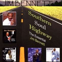 Jim Bennett - Southern Soul Highway: The Essential Jim Bennett album mp3