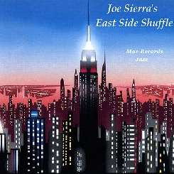 Joe Sierra - East Side Shuffle album mp3