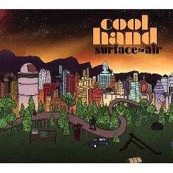 Cool Hand - Surface to Air album mp3