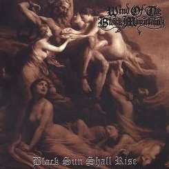 Wind of the Black Mountains - Black Sun Shall Rise album mp3