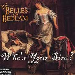 Belles of Bedlam - Who's Your Sire album mp3