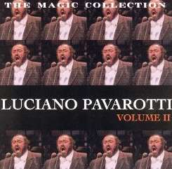 Luciano Pavarotti - Luciano Pavarotti: The Magic Collection, Vol. 2 album mp3