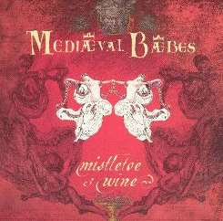 Mediæval Bæbes - Mistletoe and Wine: A Seasonal Collection album mp3