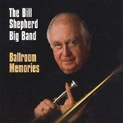 Bill Shepherd - Ballroom Memories album mp3