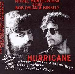 Michel Montecrossa - Sings Bob Dylan & Himself: Hurricane album mp3