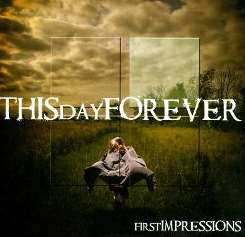 This Day Forever - First Impressions album mp3