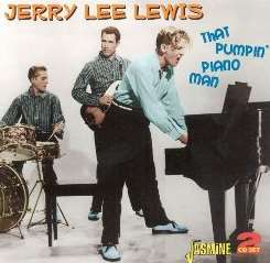Jerry Lee Lewis - That Pumpin' Piano Man album mp3