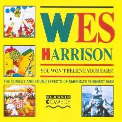 Wes Harrison - You Won't Believe Your Ears album mp3