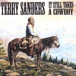 Terry Sanders - It Still Takes a Cowboy album mp3