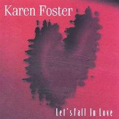 Karen Foster - Let's Fall in Love album mp3