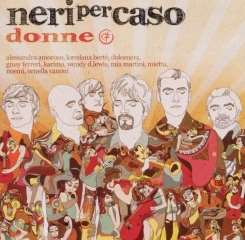 Neri Per Caso - Donne album mp3