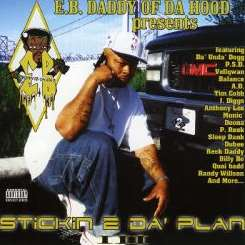 E.B. Daddy of Da Hood - Stickin 2 Da Plan, Vol. 3 album mp3
