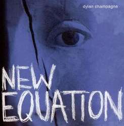 Dylan Champagne - New Equation album mp3